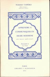 Apprendre à communiquer en arabe moderne avec des moyens audio-visuels, volume 1, Fascicule A et B