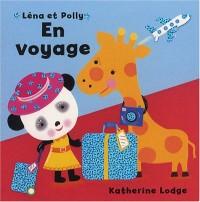 Léna et Polly : En voyage