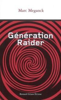 Génération Raider