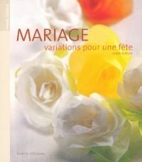 Mariage : Variations pour une fête