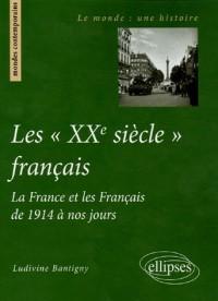 Les : La France et les Français de 1914 à nos jours
