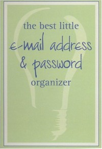 The Best Little E-Mail Address & Password Organizer