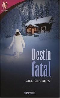 Destin fatal