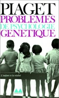 Problèmes de psychologie génétique