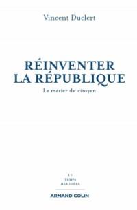Réinventer la République: Une constitution morale