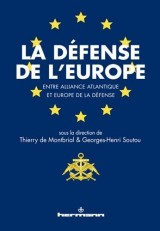 La défense de l'Europe: Entre Alliance atlantique et Europe de la défense
