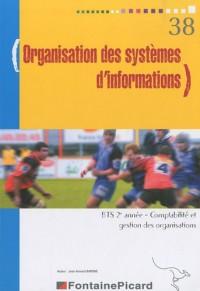 Organisation des systèmes d'informations BTS 2e année Comptabilité et gestion des organisations