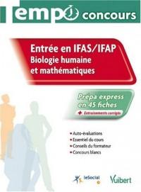 Entrée en IFAS / IFAP : Biologie humaine et mathématiques, collection Tempo concours