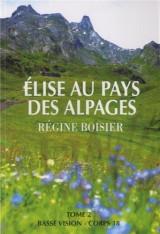 Elise au pays des alpages : Tome 2