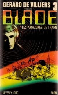 Gérard De Villiers présente Blade, numéro 3 : Les Amazones de Tharn
