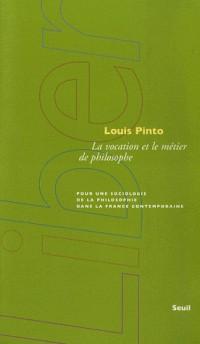 La vocation et le métier de philosophe