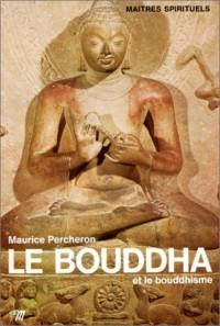 Le Bouddha et le bouddhisme