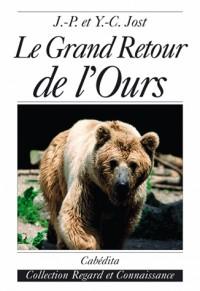 Le grand retour de l'ours : rêve et réalité