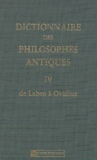 Dictionnaire des philosophes antiques : Tome 4, De Labeo à Ovidius