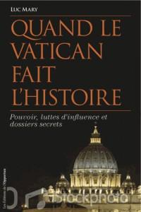 Vatican : Dossiers Secrets de l'Histoire