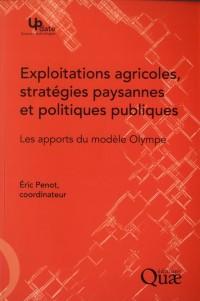 Exploitations Agricoles, Strategies Paysannes et Politiques Publiques - Es Apports du Modele Olympe