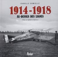 1914-1918, au-dessus des lignes