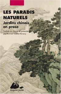 Les Paradis naturels - Jardins chinois en prose
