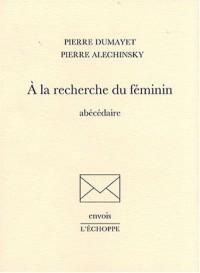 A la recherche du féminin : Abécédaire