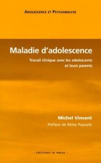 Maladie d'adolescence : Travail clinique avec les adolescents et leurs parents