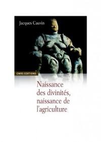 Naissance des divinités, naissance de l'agriculture : La révolution des symboles au Néolithique