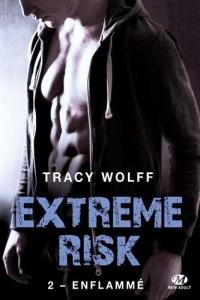 Extreme Risk, T2 : Enflammé