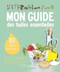 Mon guide des huiles essentielles