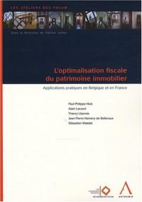 L'optimisation fiscale du patrimoine immobilier : Applications pratiques en Belgique et en France