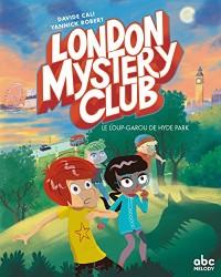 The London Mystery Club - Un loup-garou à Hyde Park (version française)