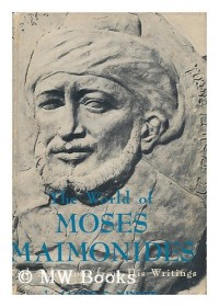 The World of Moses Maimonides : with Selections from His Writings