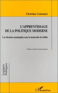 L'apprentissage de la politique moderne