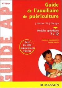 Guide AP de l'auxilliaire de puériculture : Modules spécifiques 7 à 12