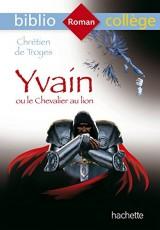 Yvain ou le chevalier au lion [Poche]