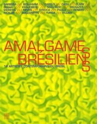 Amalgames brésiliens : 18 Artistes contemporains du Brésil