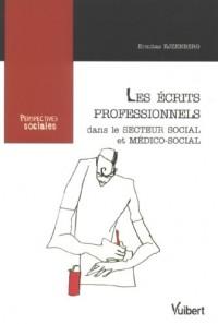 Les écrits professionnels : Dans le secteur social et médico-social
