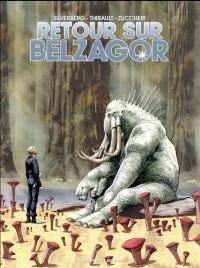 Retour sur Belzagor - Coffret T1&2