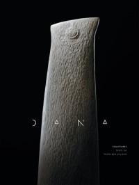 Dana : Coffret en 2 volumes : Sculptures ; Catalogue raisonné