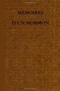 Mémoires d'un Mormon
