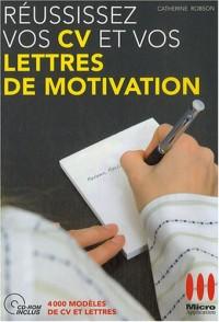 Réussissez vos CV et vos lettres de motivation (1Cédérom)