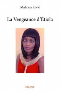 La vengeance d'Etiola