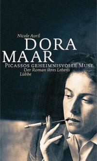 Dora Maar - Picassos Geheimnisvolle Muse.