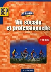 Vie sociale et professionnelle BEP 2e professionnelle et Tle