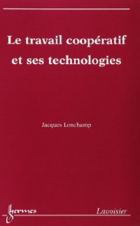 le travail  cooperatif et ses technologies