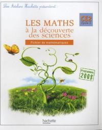 Les maths à la découverte des sciences CE2