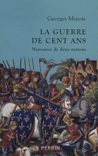 La guerre de Cent Ans : Naissance de deux nations