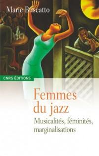 Femmes du jazz : Musicalités, féminités, marginalités