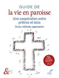 Guide de la vie en paroisse : Une coopération entre prêtres et laïcs