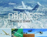 Drones : L'aviation de demain ?