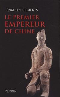 Le premier empereur de Chine
