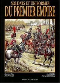 Soldats et uniformes du Premier Empire